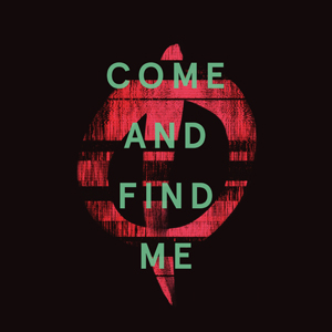 Come & Find Me - October Drift
